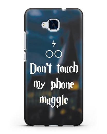 Чехол с надписью Don't touch my phone muggle силикон черный для Honor 5C