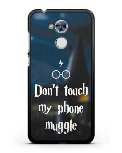 Чехол с надписью Don't touch my phone muggle силикон черный для Honor 6A