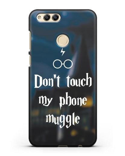 Чехол с надписью Don't touch my phone muggle силикон черный для Honor 7X