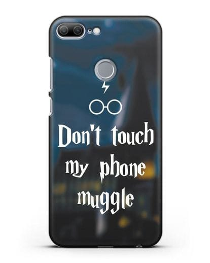 Чехол с надписью Don't touch my phone muggle силикон черный для Honor 9 Lite