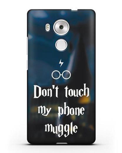 Чехол с надписью Don't touch my phone muggle силикон черный для Huawei Mate 8