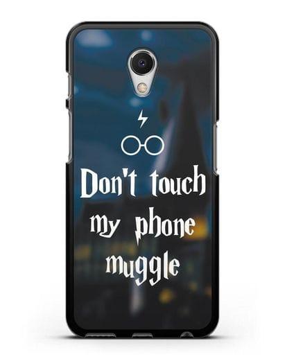 Чехол с надписью Don't touch my phone muggle силикон черный для MEIZU M6s