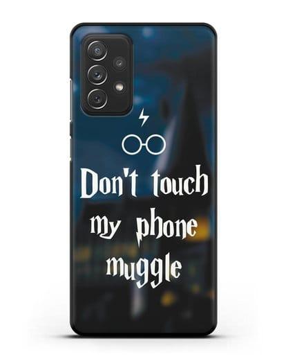 Чехол с надписью Don't touch my phone muggle силикон черный для Samsung Galaxy A72 [SM-A725F]