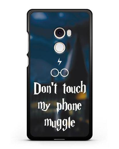 Чехол с надписью Don't touch my phone muggle силикон черный для Xiaomi Mi Mix 2