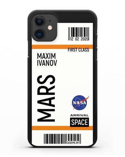 Чехол Космический билет на Марс NASA с именем фамилией силикон черный для iPhone 11