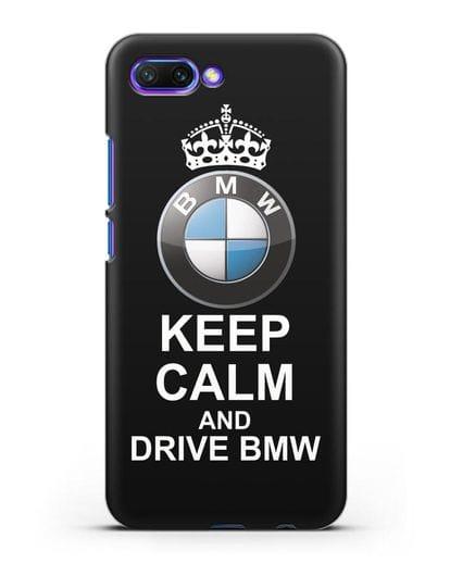 Чехол с надписью Keep Calm and Drive BMW силикон черный для Honor 10