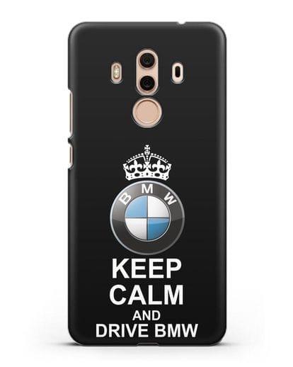 Чехол с надписью Keep Calm and Drive BMW силикон черный для Huawei Mate 10 Pro