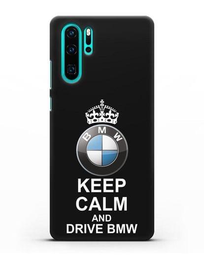 Чехол с надписью Keep Calm and Drive BMW силикон черный для Huawei P30 Pro
