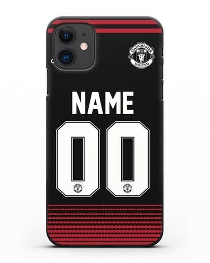 Именной чехол Манчестер Юнайтед с фамилией и номером (сезон 2018-2019) черная форма силикон черный для iPhone 11