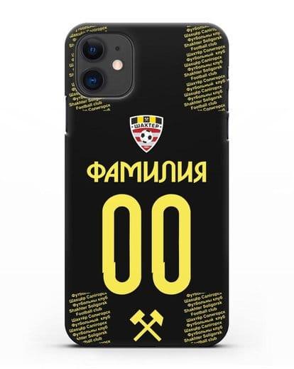 Именной чехол ФК Шахтёр Солигорск с фамилией и номером (сезон 2018-2019) черная форма силикон черный для iPhone 11