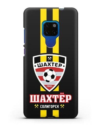 Чехол с логотипом ФК Шахтёр Солигорск силикон черный для Huawei Mate 20