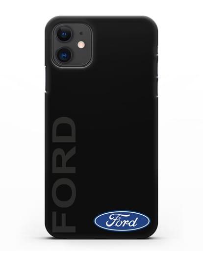 Чехол с надписью Ford и логотипом силикон черный для iPhone 11