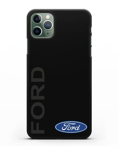 Чехол с надписью Ford и логотипом силикон черный для iPhone 11 Pro Max